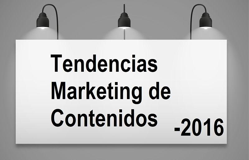 Tendencias de marketing de contenido este 2016